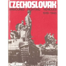 Czechoslovak Armoured Fighting Vehicles 1918-1945 Books