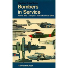 Bombers in Service: Patrol and Transport Aircraft since 1960 Books