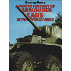 A Photo History of Armoured Cars in two World Wars Books