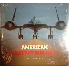 American Military Aircraft - Bill Gunston Books