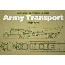 Data Book of Wheeled Vehicles: Army Transport 1939-1945 Books