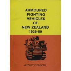 Armoured Fighting Vehicles of New Zealand 1939-59 Books