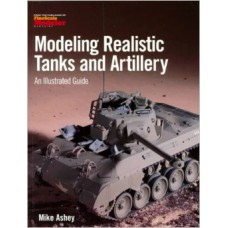 Modeling Realistic Tanks and Artillery Books